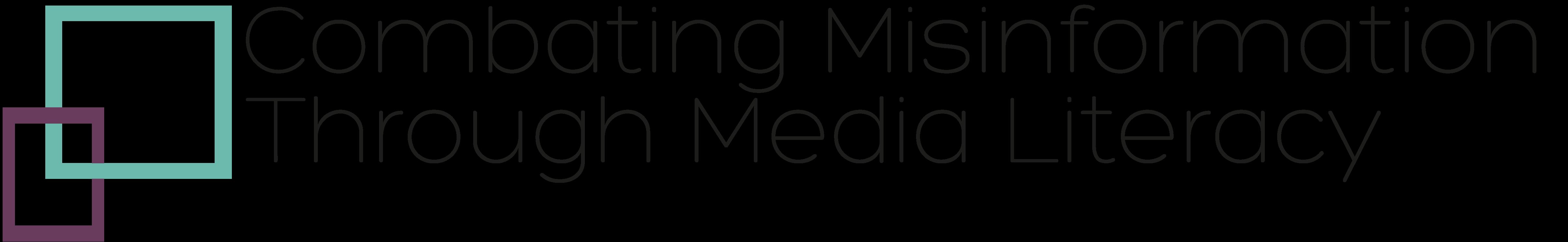 Combating Misinformation Through Media Literacy